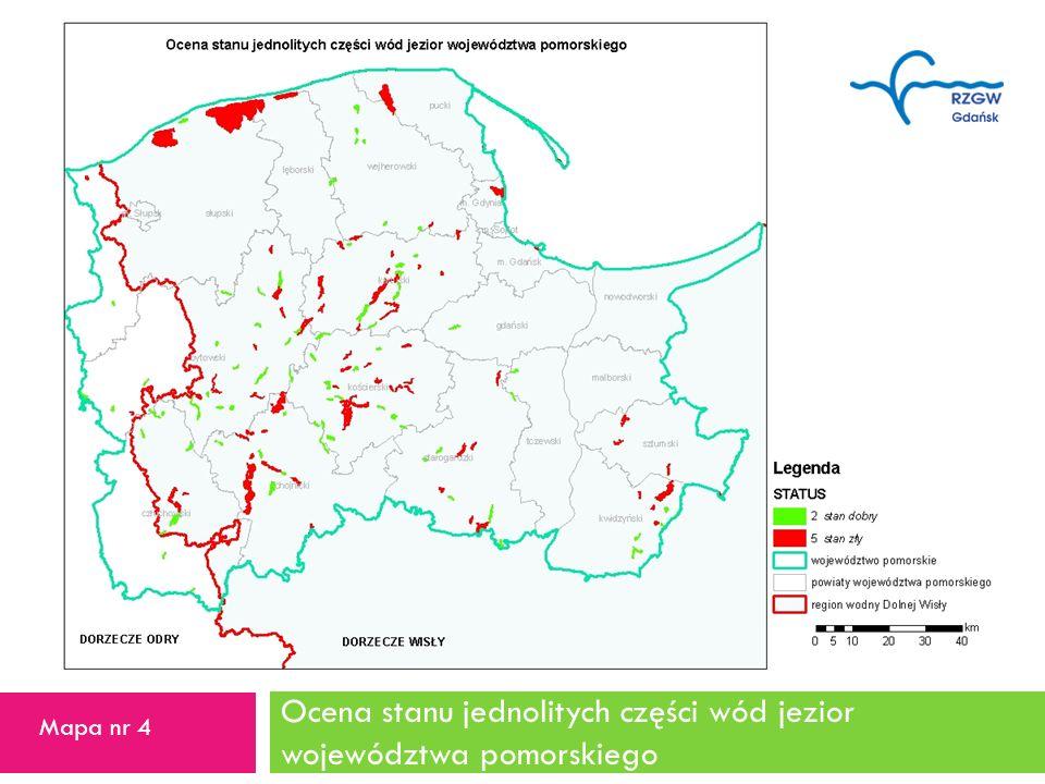 Ocena stanu jednolitych części wód jezior województwa pomorskiego