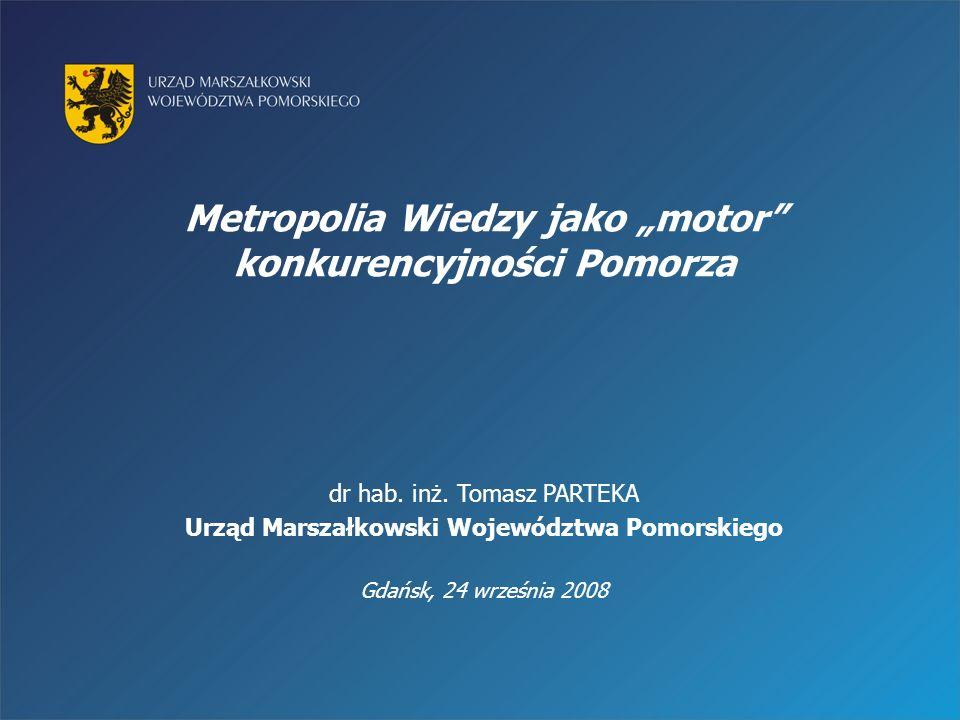 """Metropolia Wiedzy jako """"motor konkurencyjności Pomorza"""