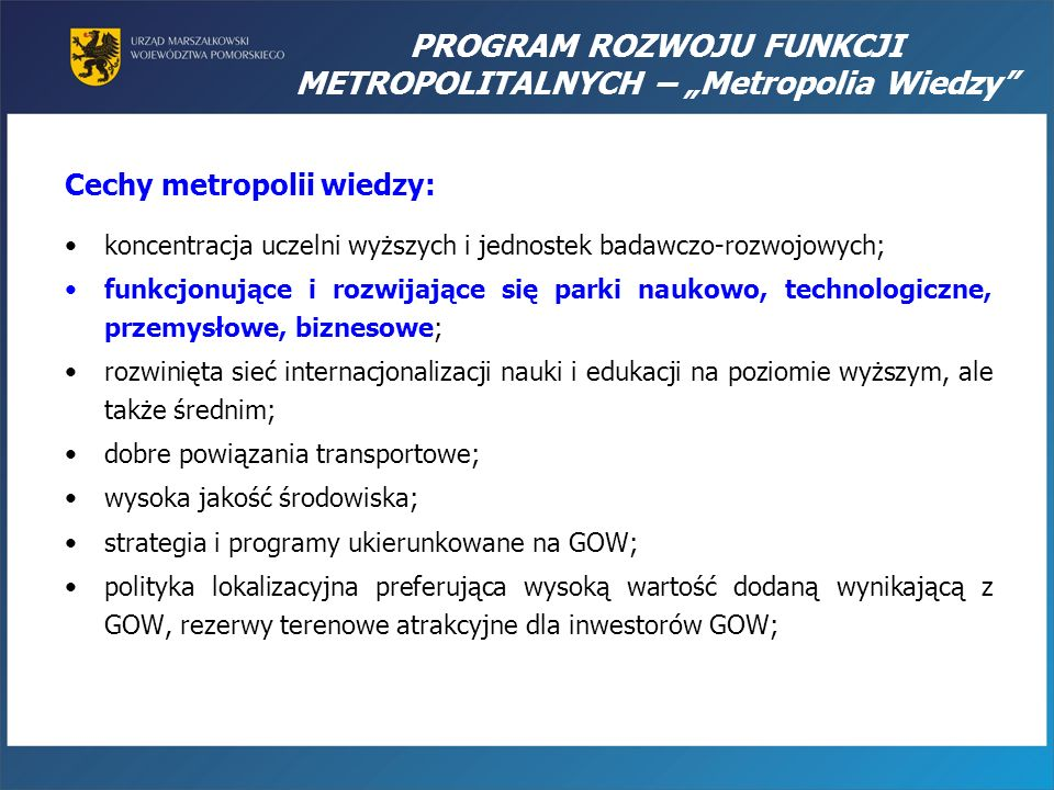 Cechy metropolii wiedzy: