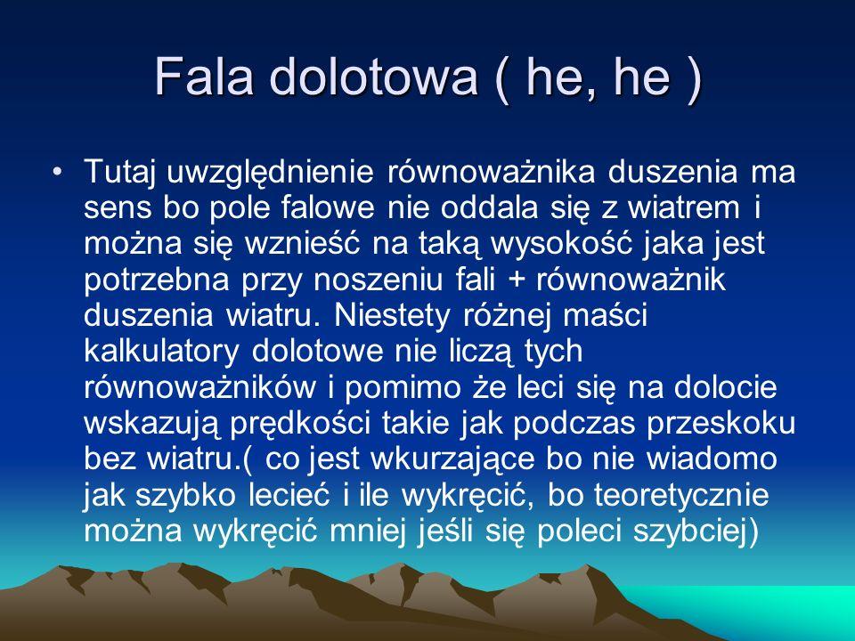 Fala dolotowa ( he, he )