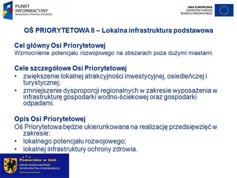 OŚ PRIORYTETOWA 8 – Lokalna infrastruktura podstawowa