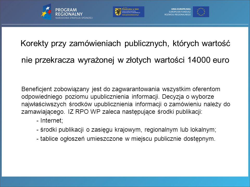 Korekty przy zamówieniach publicznych, których wartość nie przekracza wyrażonej w złotych wartości 14000 euro