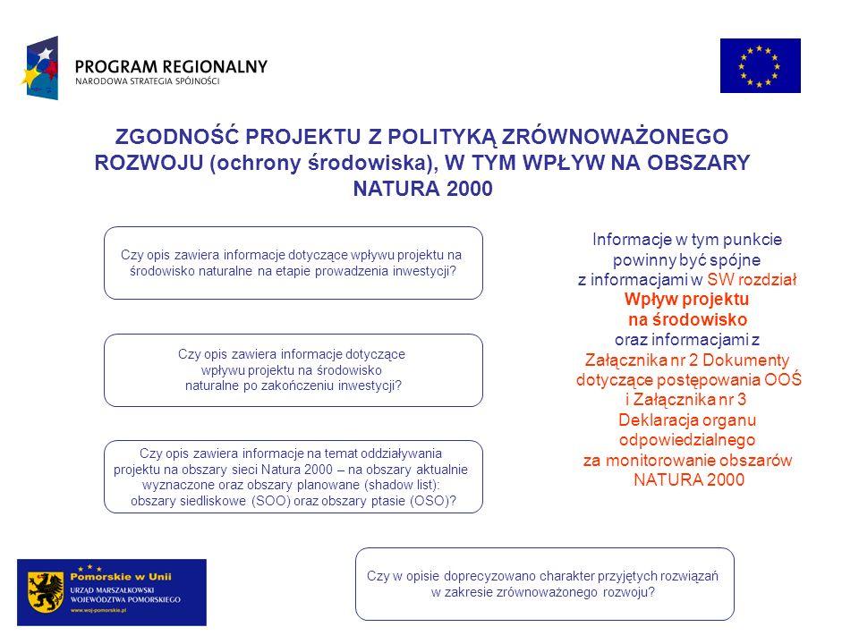 ZGODNOŚĆ PROJEKTU Z POLITYKĄ ZRÓWNOWAŻONEGO ROZWOJU (ochrony środowiska), W TYM WPŁYW NA OBSZARY NATURA 2000
