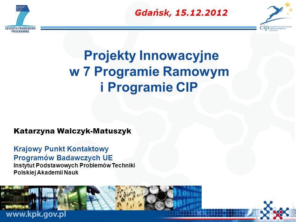 Projekty Innowacyjne w 7 Programie Ramowym i Programie CIP
