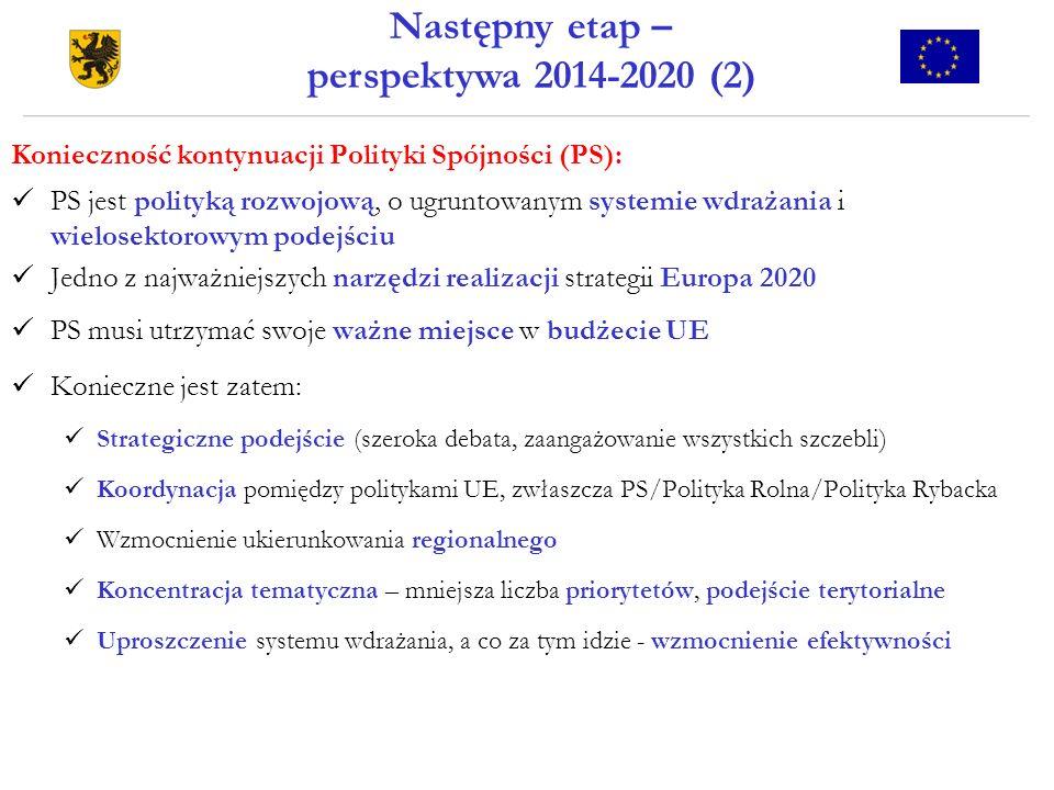 Następny etap – perspektywa 2014-2020 (2)