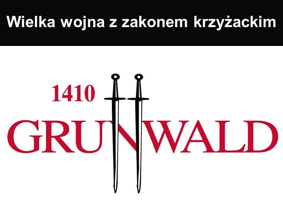 Wielka wojna z zakonem krzyżackim