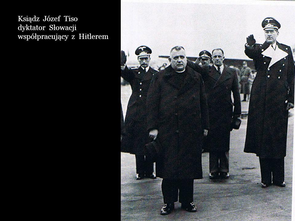 Ksiądz Józef Tiso dyktator Słowacji współpracujący z Hitlerem