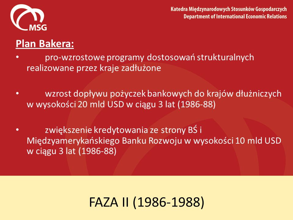 FAZA II (1986-1988) Plan Bakera: