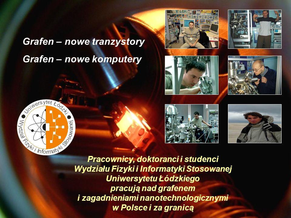 Grafen – nowe tranzystory Grafen – nowe komputery