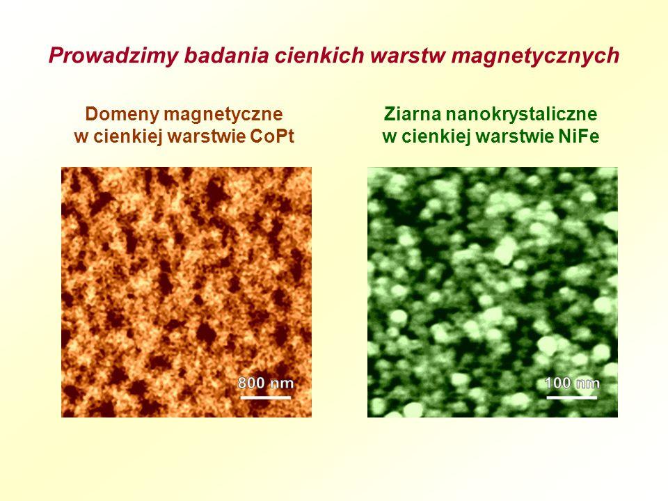Prowadzimy badania cienkich warstw magnetycznych