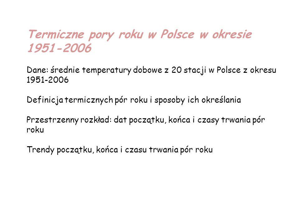 Termiczne pory roku w Polsce w okresie 1951-2006