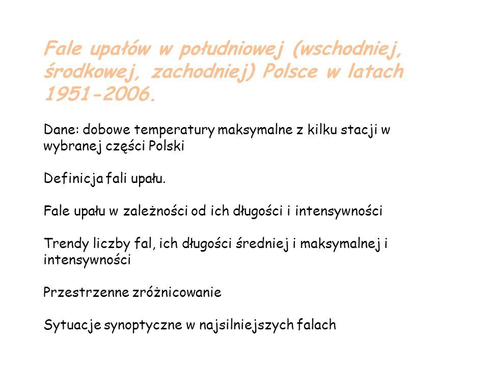 Fale upałów w południowej (wschodniej, środkowej, zachodniej) Polsce w latach 1951-2006.