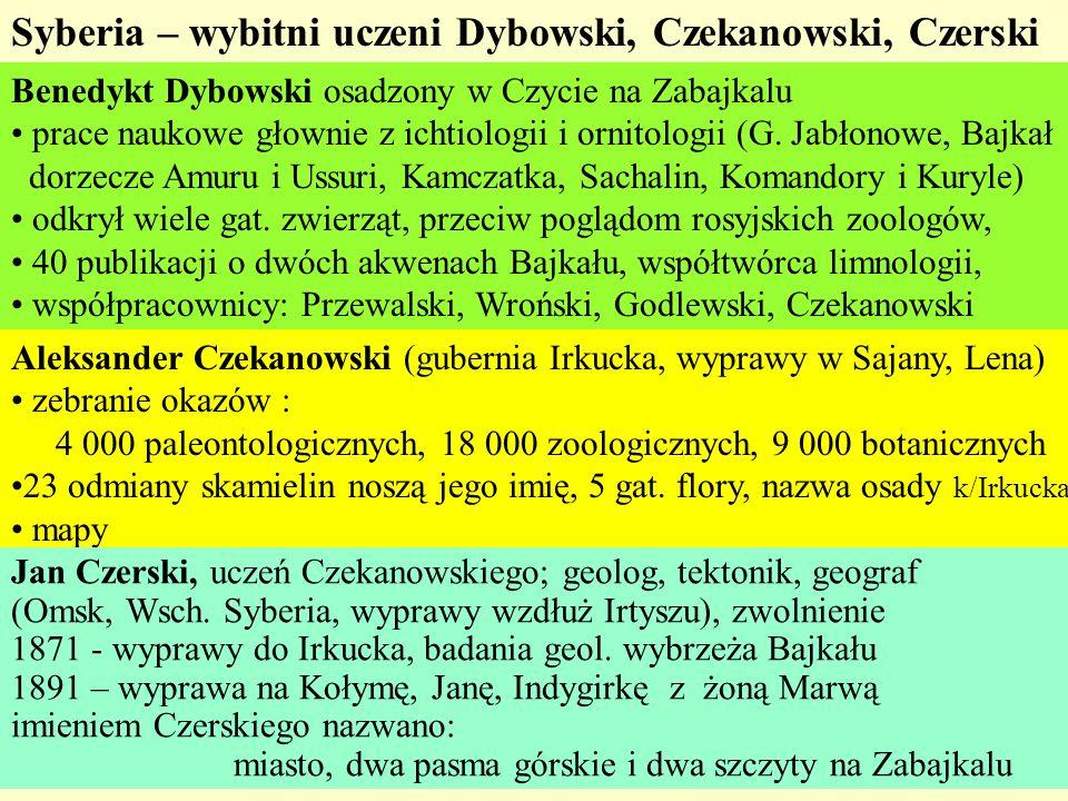 Syberia – wybitni uczeni Dybowski, Czekanowski, Czerski