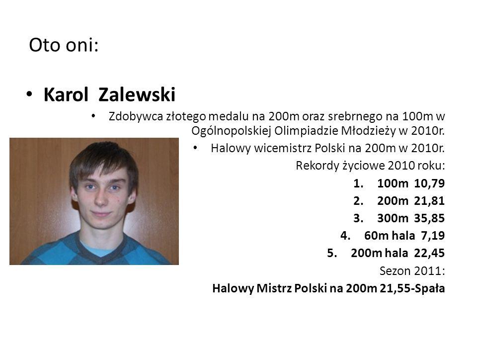 Oto oni: Karol Zalewski