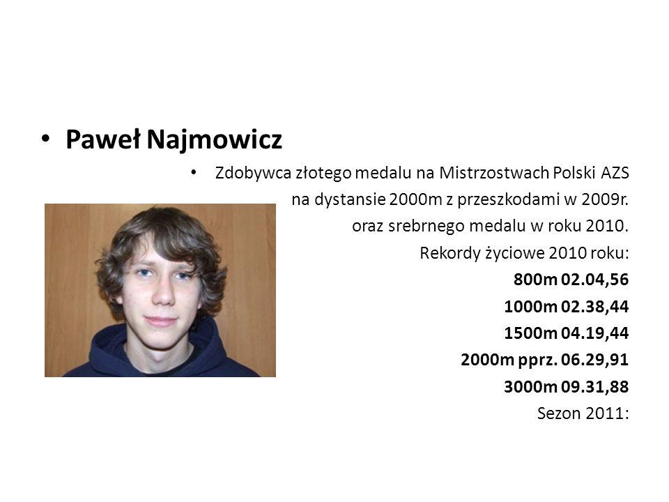 Paweł Najmowicz Zdobywca złotego medalu na Mistrzostwach Polski AZS