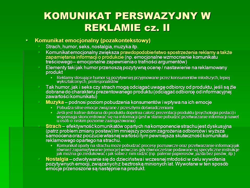 KOMUNIKAT PERSWAZYJNY W REKLAMIE cz. II