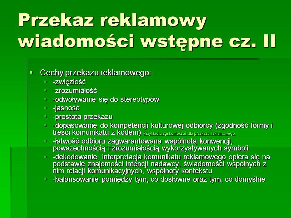 Przekaz reklamowy wiadomości wstępne cz. II