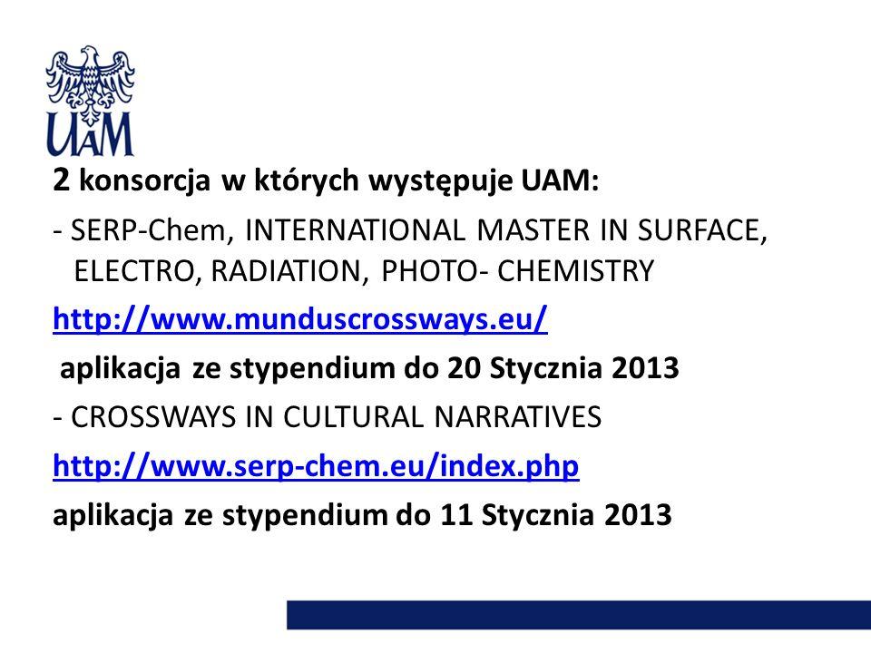 2 konsorcja w których występuje UAM: