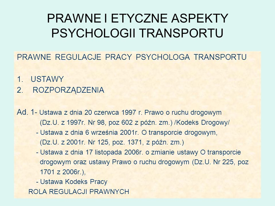 PRAWNE I ETYCZNE ASPEKTY PSYCHOLOGII TRANSPORTU