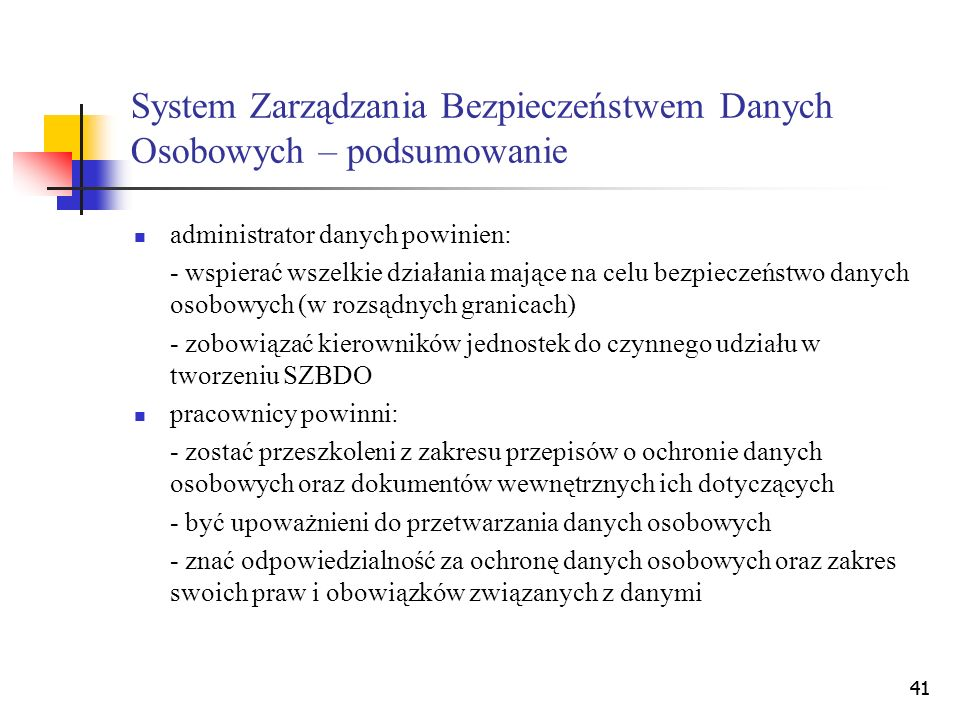 System Zarządzania Bezpieczeństwem Danych Osobowych – podsumowanie