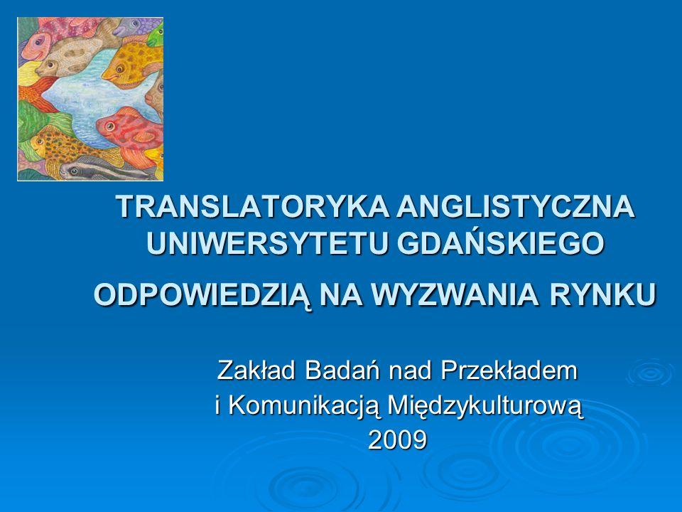 Zakład Badań nad Przekładem i Komunikacją Międzykulturową 2009
