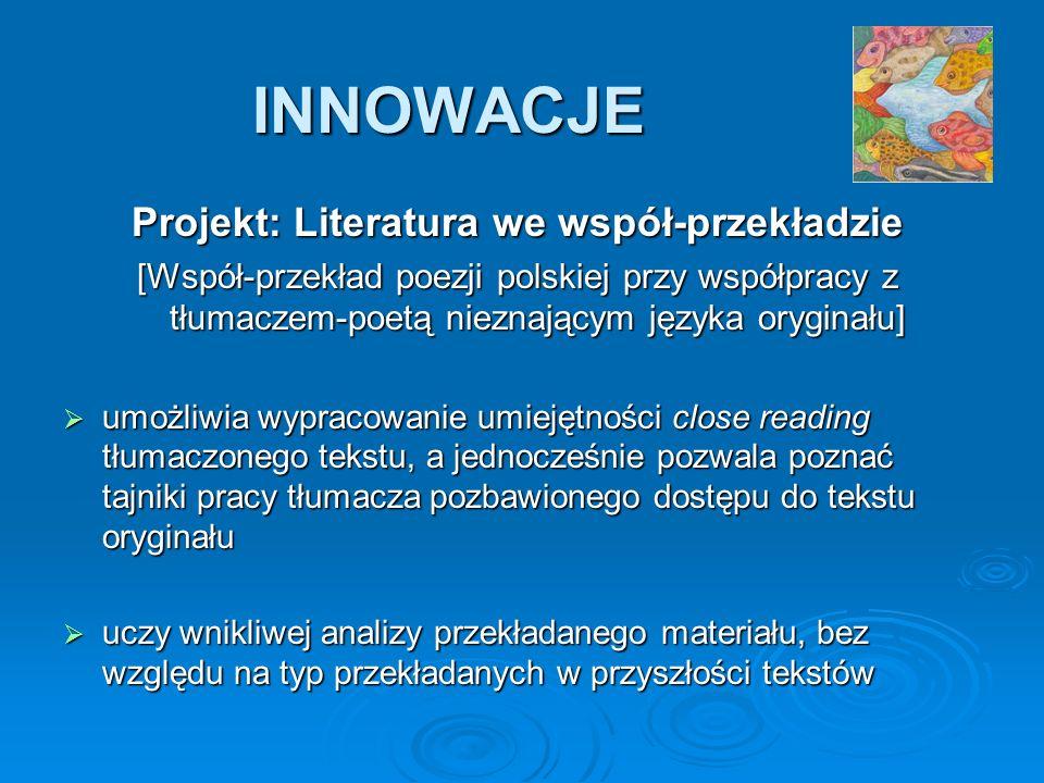 Projekt: Literatura we współ-przekładzie