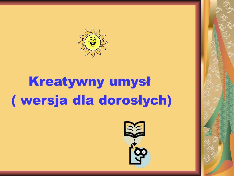 Kreatywny umysł ( wersja dla dorosłych)