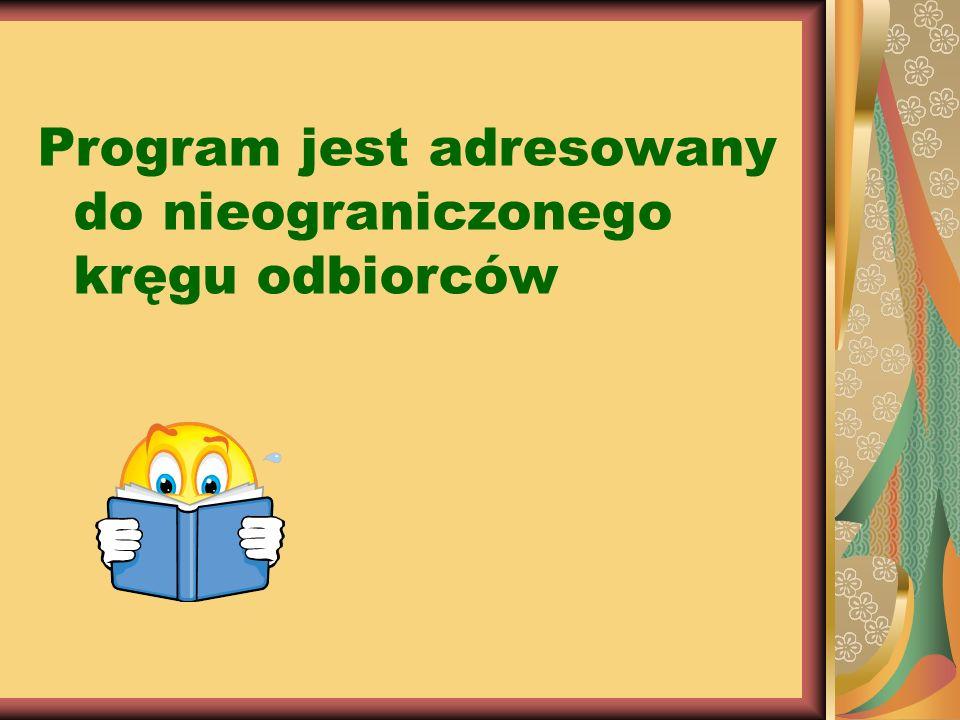 Program jest adresowany do