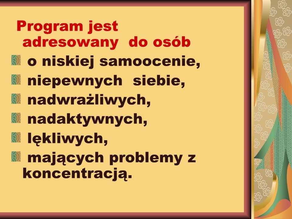 Program jest adresowany do osób