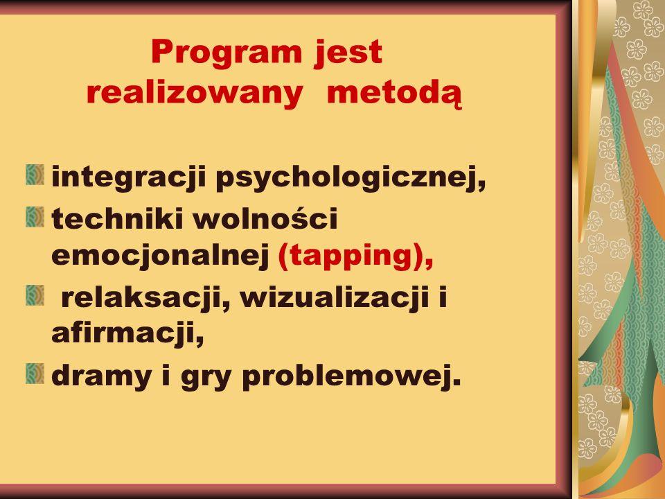 Program jest realizowany metodą