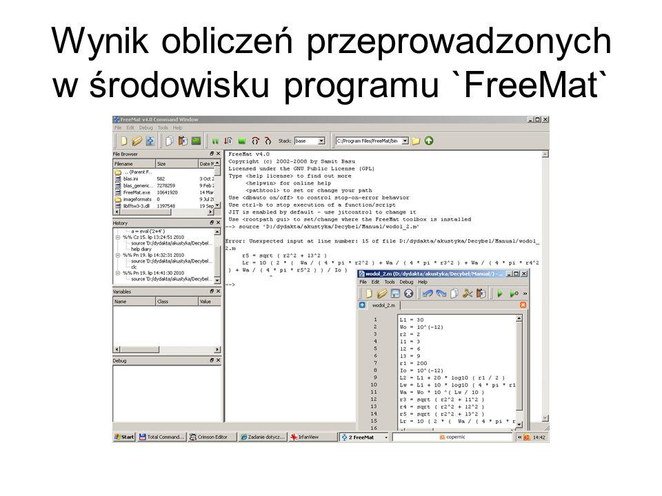Wynik obliczeń przeprowadzonych w środowisku programu `FreeMat`