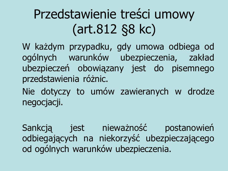 Przedstawienie treści umowy (art.812 §8 kc)