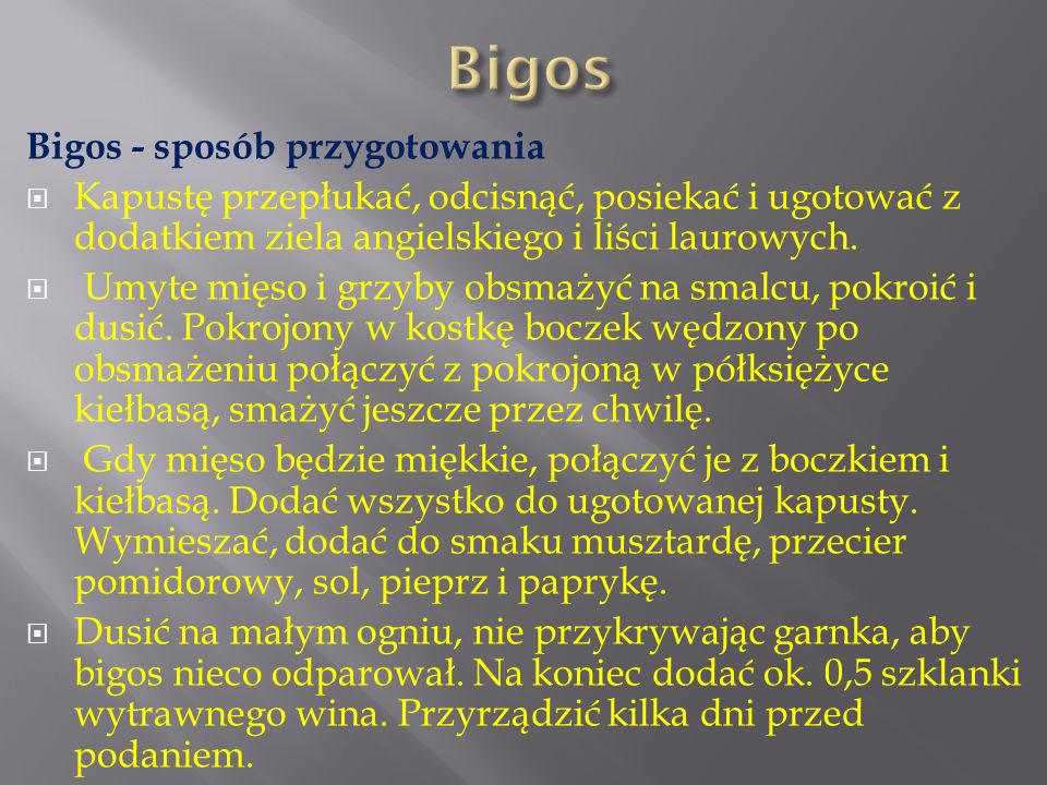 Bigos Bigos - sposób przygotowania