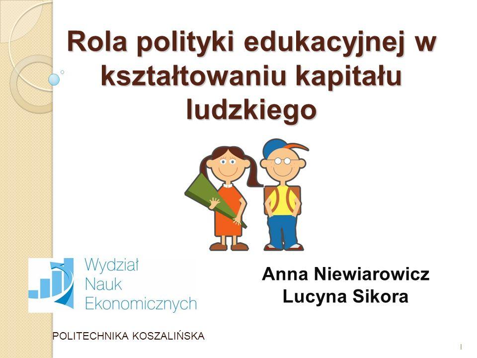 Rola polityki edukacyjnej w kształtowaniu kapitału ludzkiego