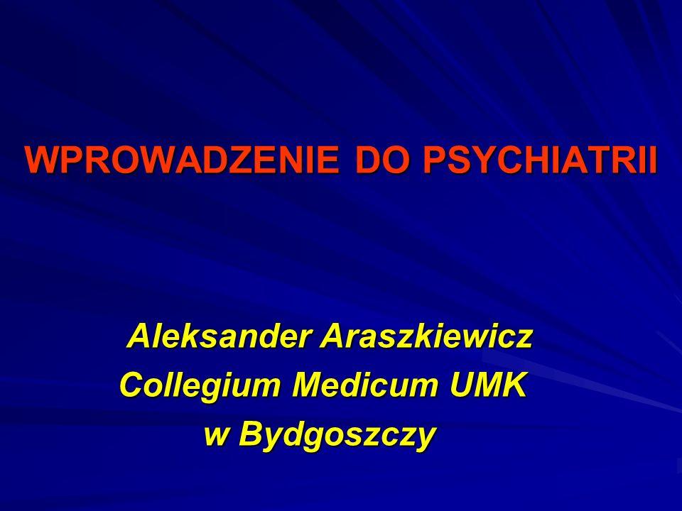 WPROWADZENIE DO PSYCHIATRII
