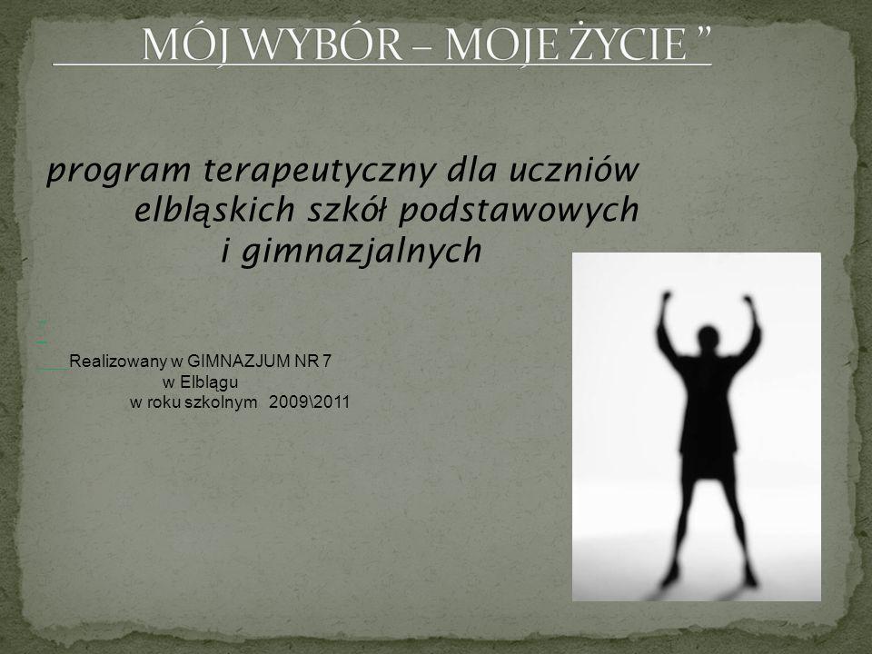 """"""" MÓJ WYBÓR – MOJE ŻYCIE"""