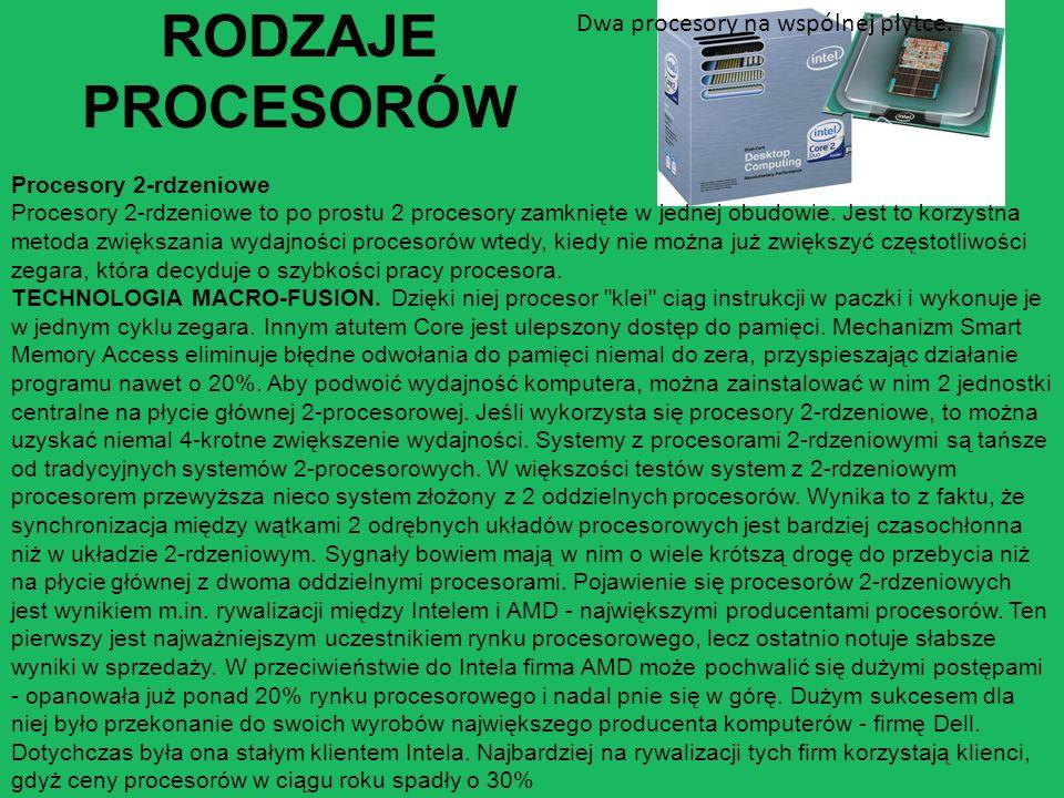 RODZAJE PROCESORÓW Dwa procesory na wspólnej płytce.