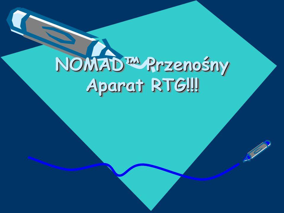 NOMAD™ Przenośny Aparat RTG!!!