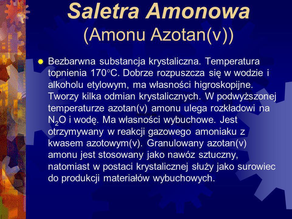 Saletra Amonowa (Amonu Azotan(v))