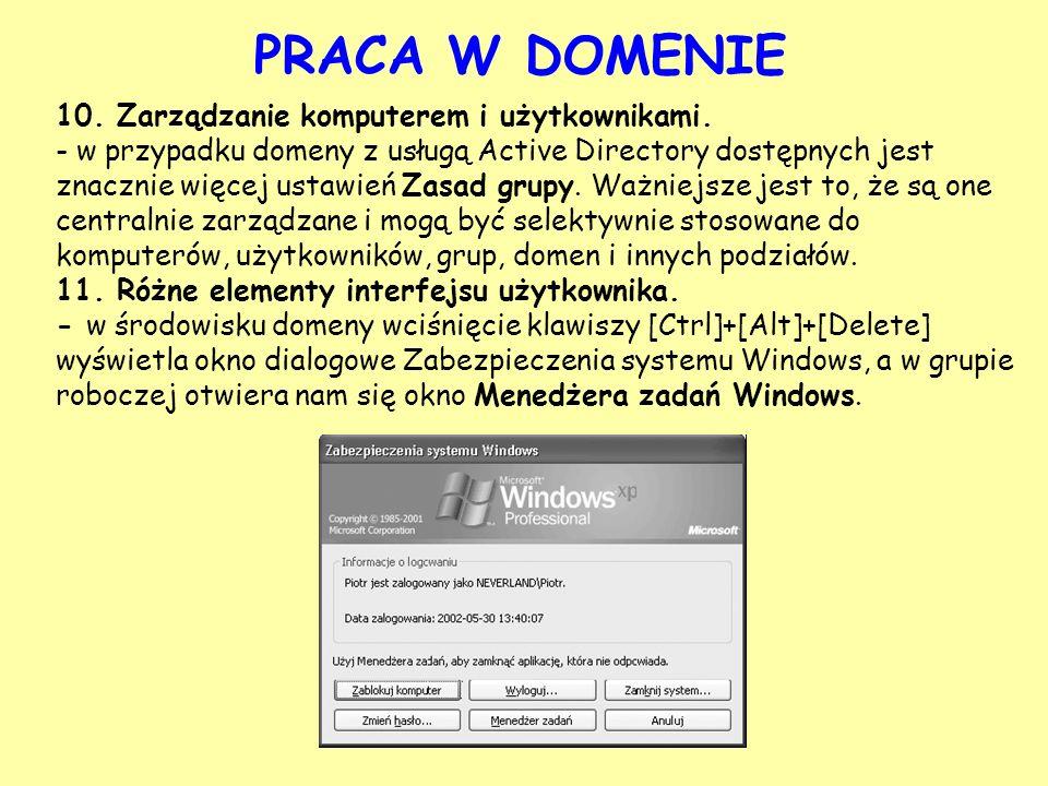 PRACA W DOMENIE 10. Zarządzanie komputerem i użytkownikami.
