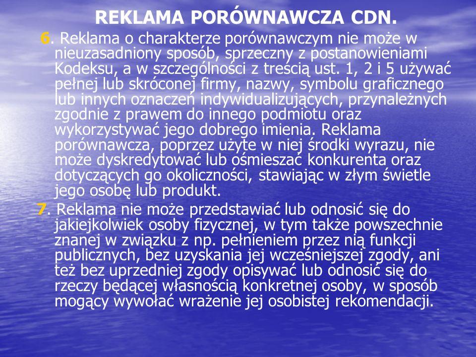 REKLAMA PORÓWNAWCZA CDN.