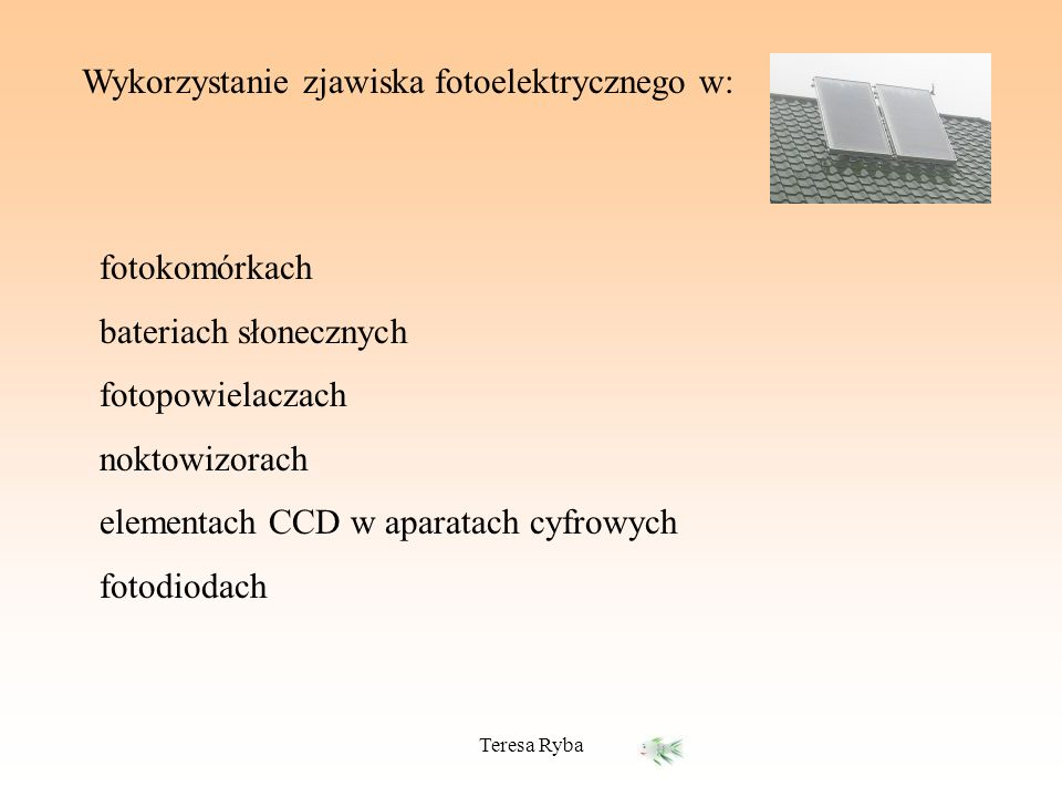 Wykorzystanie zjawiska fotoelektrycznego w: