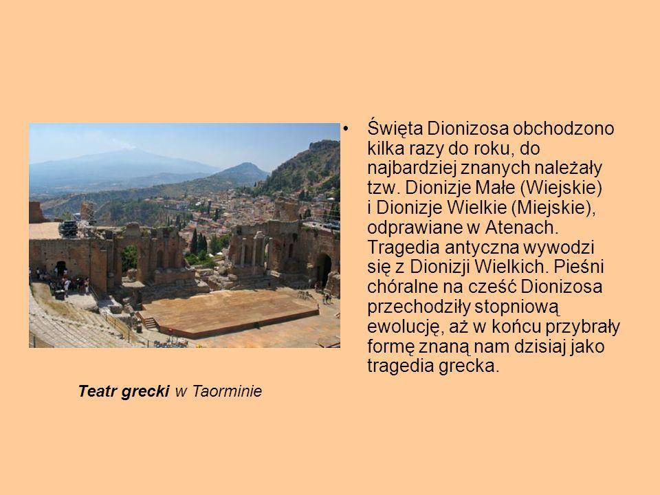Święta Dionizosa obchodzono kilka razy do roku, do najbardziej znanych należały tzw. Dionizje Małe (Wiejskie) i Dionizje Wielkie (Miejskie), odprawiane w Atenach. Tragedia antyczna wywodzi się z Dionizji Wielkich. Pieśni chóralne na cześć Dionizosa przechodziły stopniową ewolucję, aż w końcu przybrały formę znaną nam dzisiaj jako tragedia grecka.