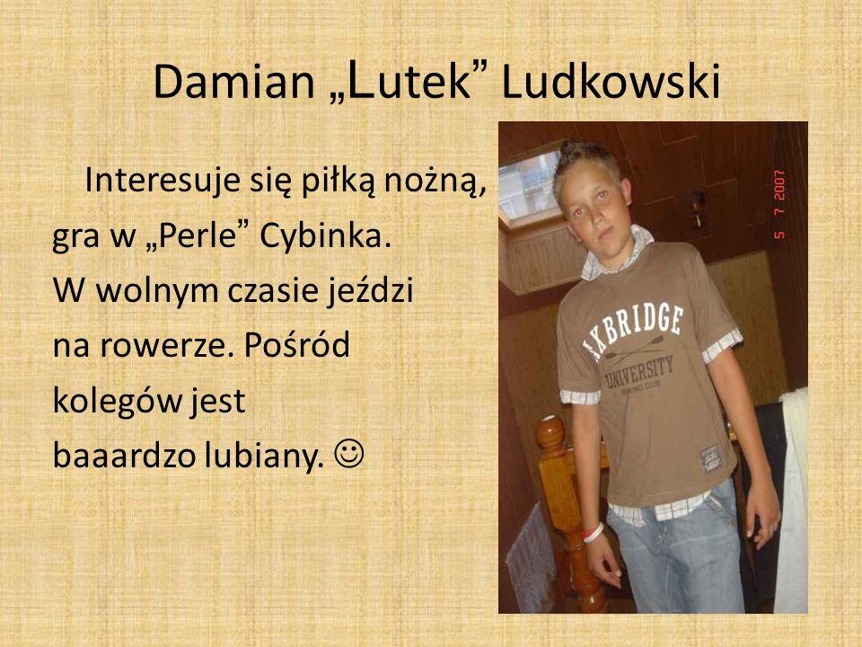"Damian ""Lutek Ludkowski"