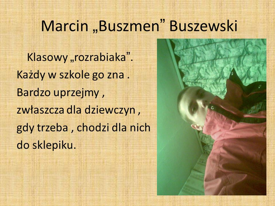 "Marcin ""Buszmen Buszewski"
