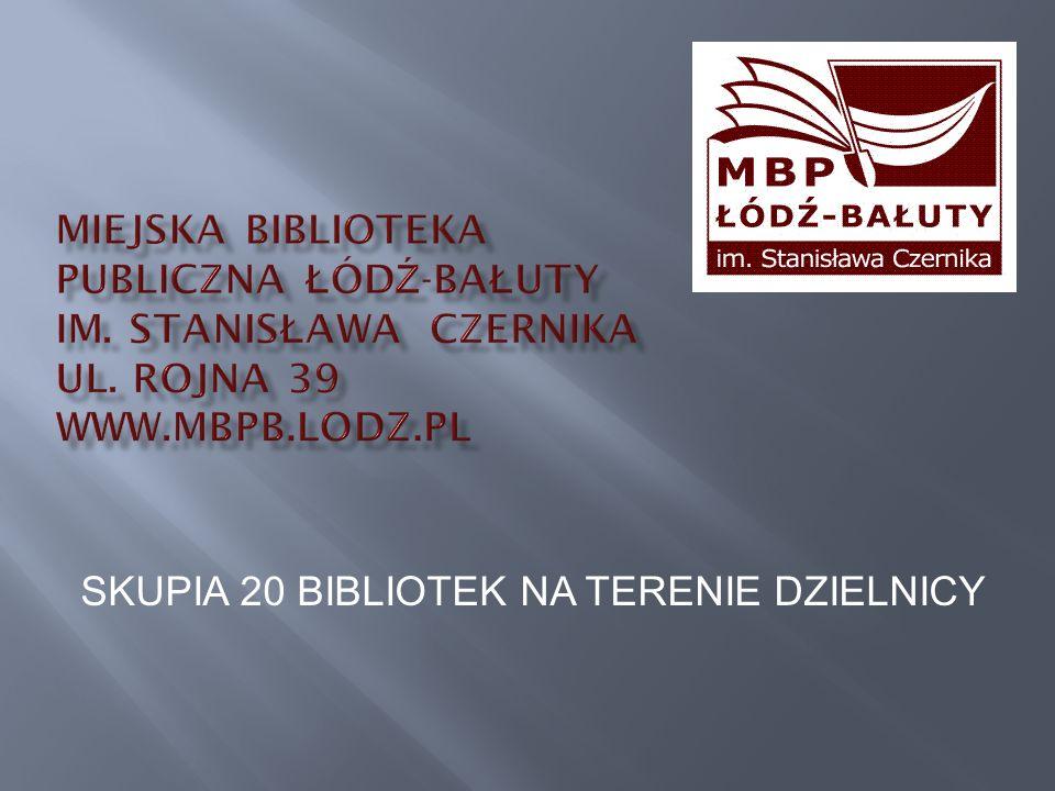 SKUPIA 20 BIBLIOTEK NA TERENIE DZIELNICY