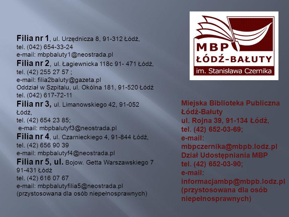 Filia nr 1, ul. Urzędnicza 8, 91-312 Łódź,