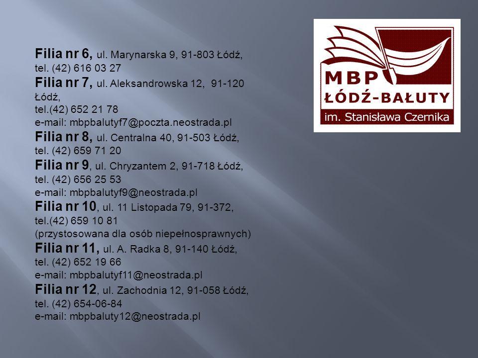 Filia nr 6, ul. Marynarska 9, 91-803 Łódź,