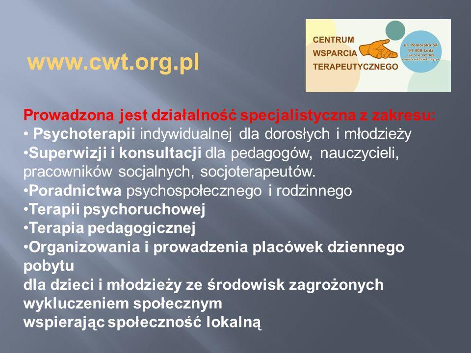 www.cwt.org.pl Prowadzona jest działalność specjalistyczna z zakresu: