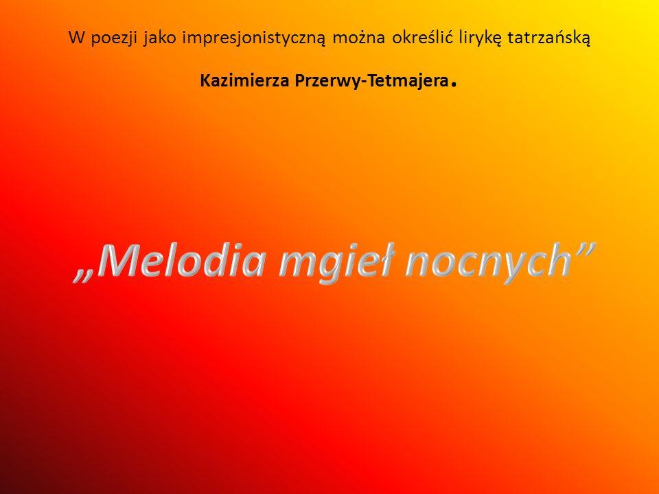 """""""Melodia mgieł nocnych"""
